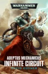 Adeptus Mechanicus Infinite Circuit