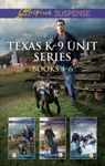 Texas K-9 Unit Series Books 4-6