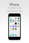 Podręcznik użytkownika iPhone'a (system iOS8.4)