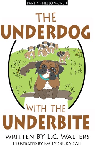 The Underdog with the Underbite - Part 1