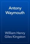 Antony Waymouth