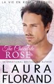 Laura Florand - The Chocolate Rose  artwork
