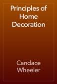 Candace Wheeler - Principles of Home Decoration artwork