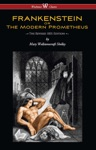 FRANKENSTEIN Or The Modern Prometheus The Revised 1831 Edition - Wisehouse Classics