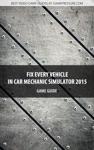 Fix Every Vehicle In Car Mechanic Simulator 2015