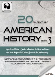 20TH CENTURY AMERICAN HISTORY BOOK 3