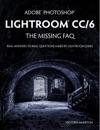 Adobe Photoshop Lightroom CC6 - The Missing FAQ