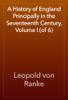 Leopold von Ranke - A History of England Principally in the Seventeenth Century, Volume I (of 6) artwork