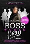 Boss Women Pray 31 Prayers To Increase Your Success  Spirit