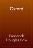 Frederick Douglas How - Oxford artwork