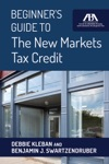 Beginners Guide To The New Markets Tax Credit