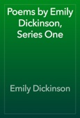 Emily Dickinson - Poems by Emily Dickinson, Series One artwork