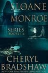 Sloane Monroe Series Boxed Set Books 1-6