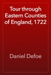 Tour Through Eastern Counties Of England 1722
