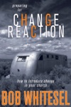 Preparing For Change Reaction