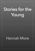 Hannah More - Stories for the Young artwork