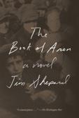 The Book of Aron - Jim Shepard Cover Art