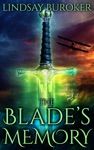 The Blades Memory
