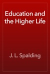 Education And The Higher Life