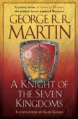 A Knight of the Seven Kingdoms - George R.R. Martin & Gary Gianni Cover Art