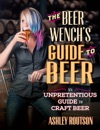The Beer Wenchs Guide To Beer