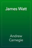 Andrew Carnegie - James Watt artwork