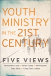 Youth Ministry In The 21st Century Youth Family And Culture