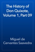 Miguel de Cervantes Saavedra - The History of Don Quixote, Volume 1, Part 09 artwork