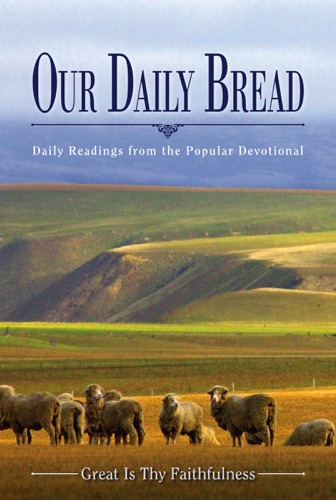 Our Daily Bread Yearly Devotional