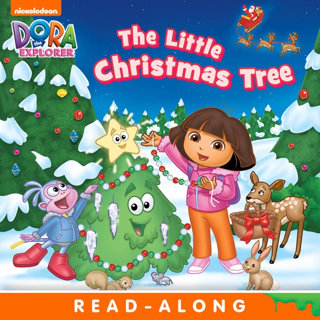 The Little Christmas Tree (Dora the Explorer) (Enhanced Edition ...