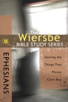 The Wiersbe Bible Study Series Ephesians