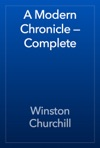 A Modern Chronicle  Complete