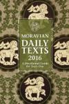 Moravian Daily Texts 2016