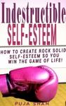 Indestructible Self-Esteem