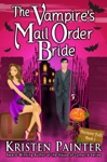 The Vampires Mail Order Bride