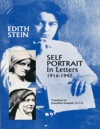 Self Portrait In Letters 1916-1942