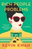 Kevin Kwan - Rich People Problems  artwork