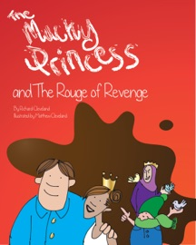 THE MUCKY PRINCESS AND THE ROUGE OF REVENGE