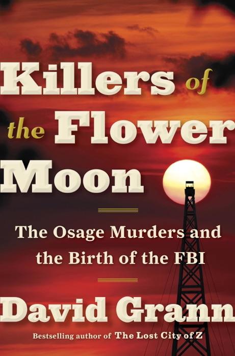Killers of the Flower Moon David Grann Book