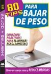 80 Tips Para Bajar De Peso
