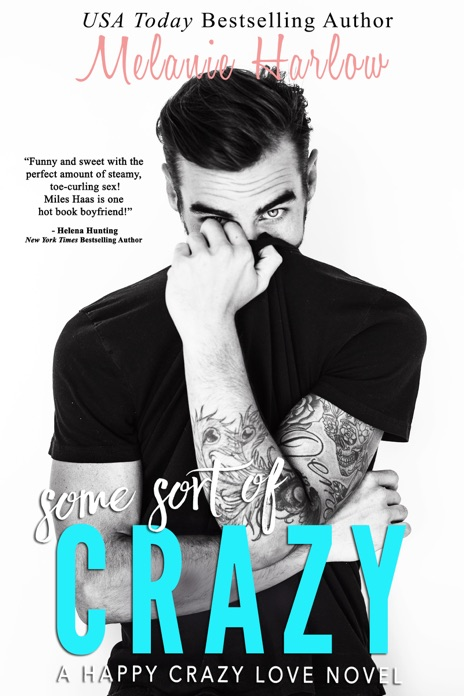 Some Sort of Crazy Natalie and Miles Melanie Harlow Book