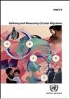 Defining And Measuring Circular Migration