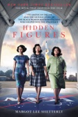 Hidden Figures - Margot Lee Shetterly Cover Art