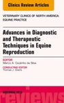 Advances In Diagnostic And Therapeutic Techniques In Equine Reproduction