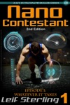 Nano Contestant - Episode 1 Whatever It Takes