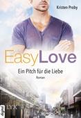 Kristen Proby - Easy Love - Ein Pitch für die Liebe Grafik