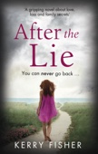 Kerry Fisher - After the Lie artwork