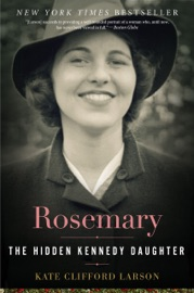 Rosemary - Kate Clifford Larson Book