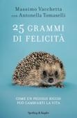 Antonella Tomaselli & Massimo Vacchetta - 25 grammi di felicità artwork