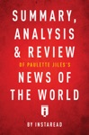 Summary Analysis  Review Of Paulette Jiless News Of The World By Instaread